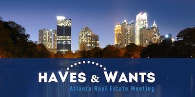 Haves & Wants Atlanta Real Estate Meeting