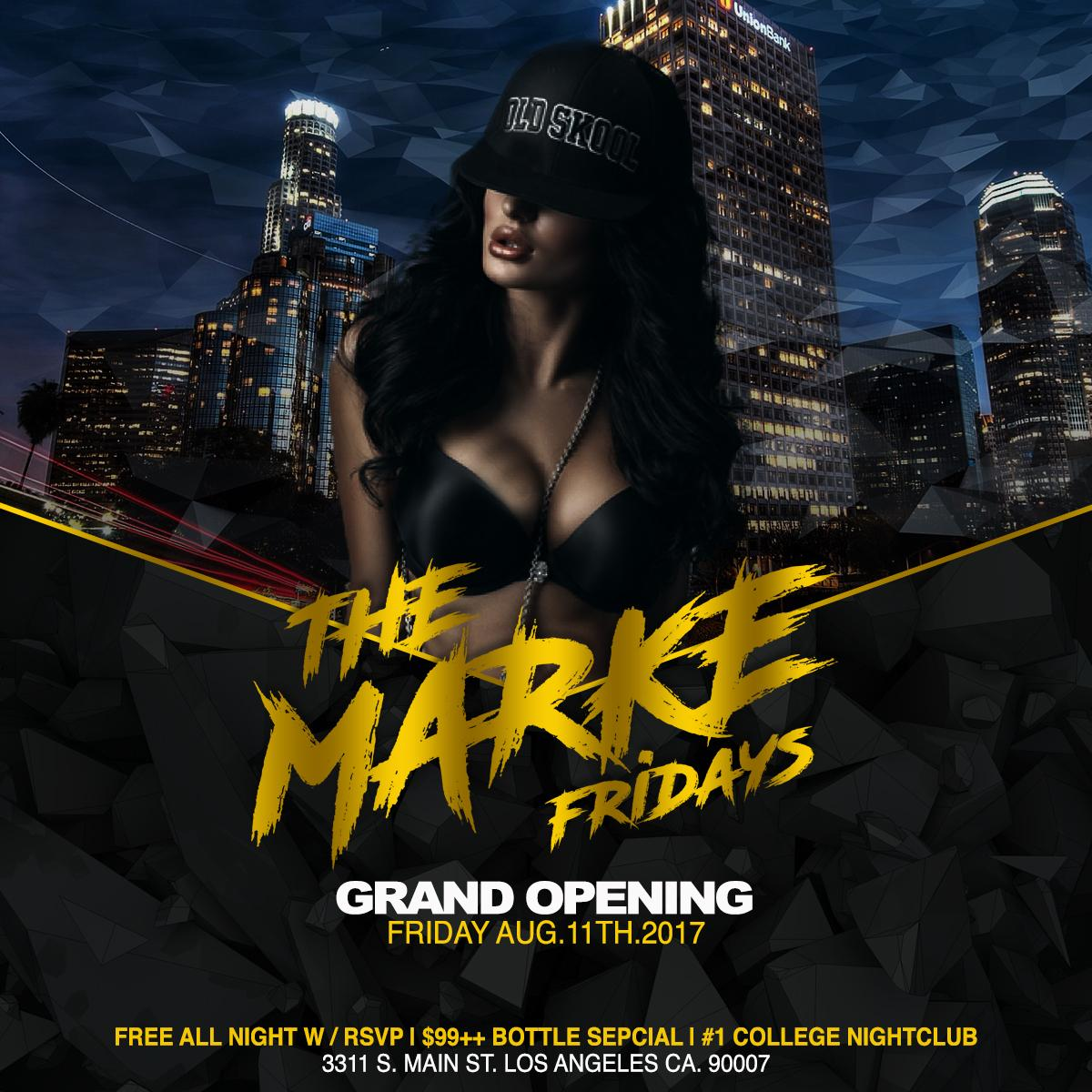 THE MARKE FRIDAYS! Your #1 College Nightclub!. THE MARKE FRIDAYS! Your #1 College Nightclub!