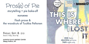 "Pros(e) of Pie - September 8 - ""THIS IS WHERE I LOST..."