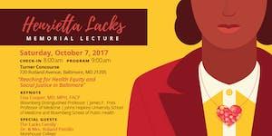 2017 Henrietta Lacks Memorial Lecture