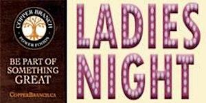 LADIES NIGHT AT COPPER BRANCH