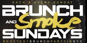 "CEO FRESH PRESENTS: "" BRUNCH N SMOKE "" SUNDAY'S..."