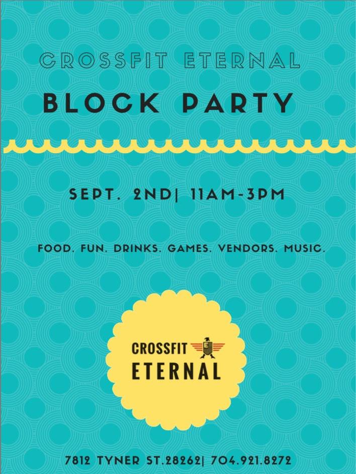 CrossFit Eternal's Block Party!
