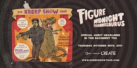 Create - Figure, Midnight Tyrannosaurus & Special Guest - Thursday 10.26.17 @ Venue 578 tickets