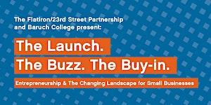 2017 Business Assistance Forum: Launch. The Buzz. The...
