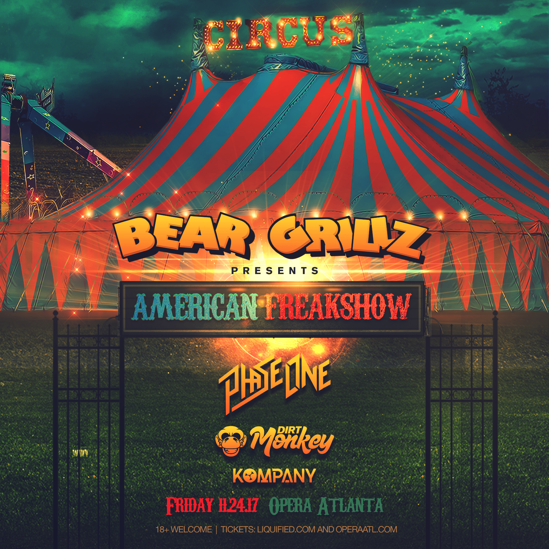 BEAR GRILZ, PHASE ONE & MORE | 11.24.17. BEAR GRILZ, PHASE ONE & MORE | 11.24.17