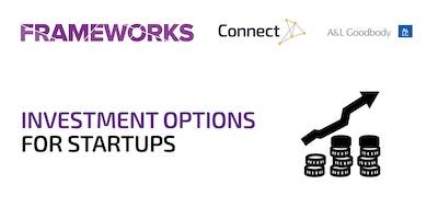 Investment Options for Startups – Frameworks Workshop