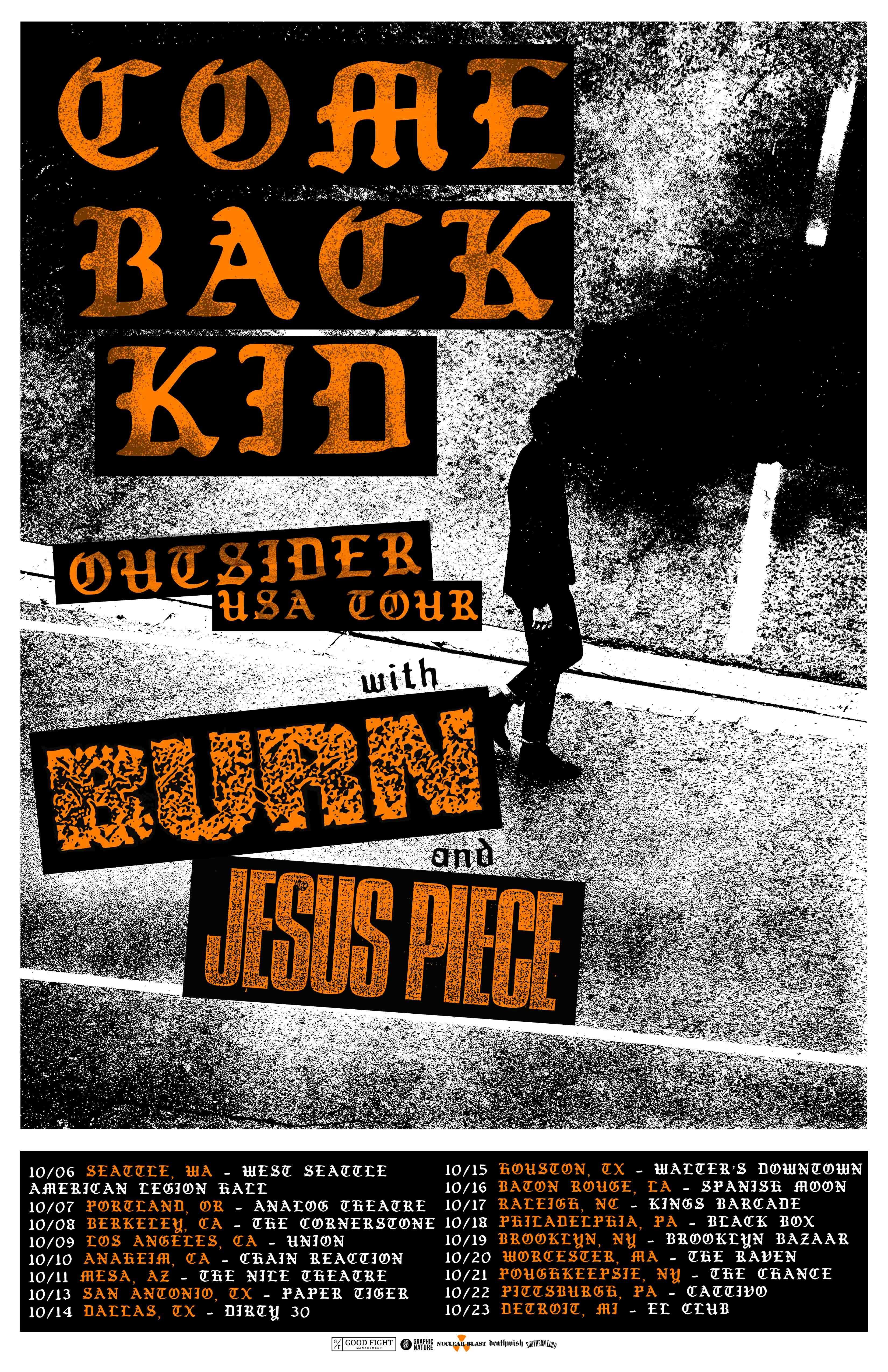 Comeback Kid, Burn, & Jesus Piece
