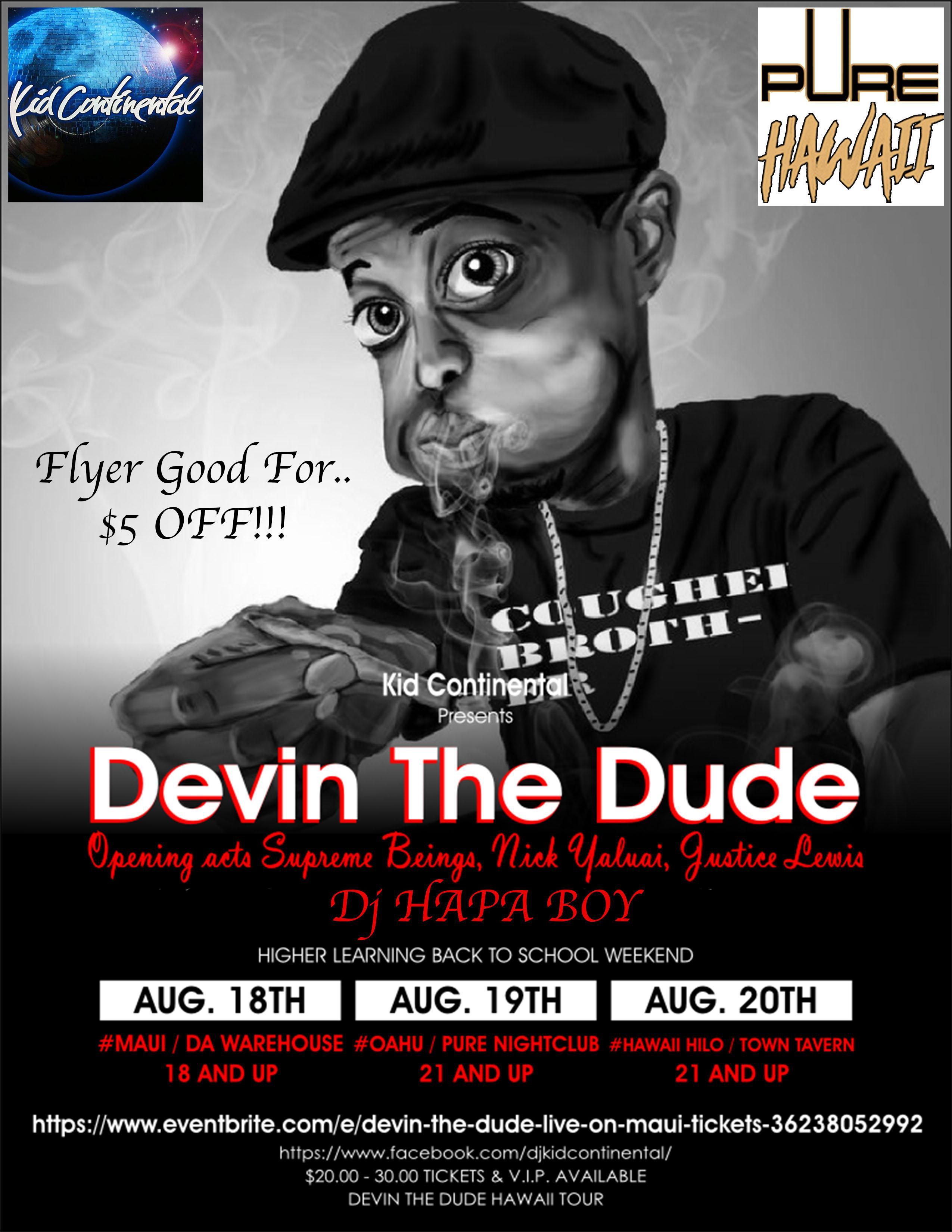 Devin the Dude Live in Honolulu