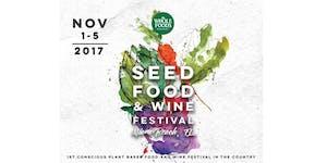 Seed Plant Based Food and Wine Week 2017