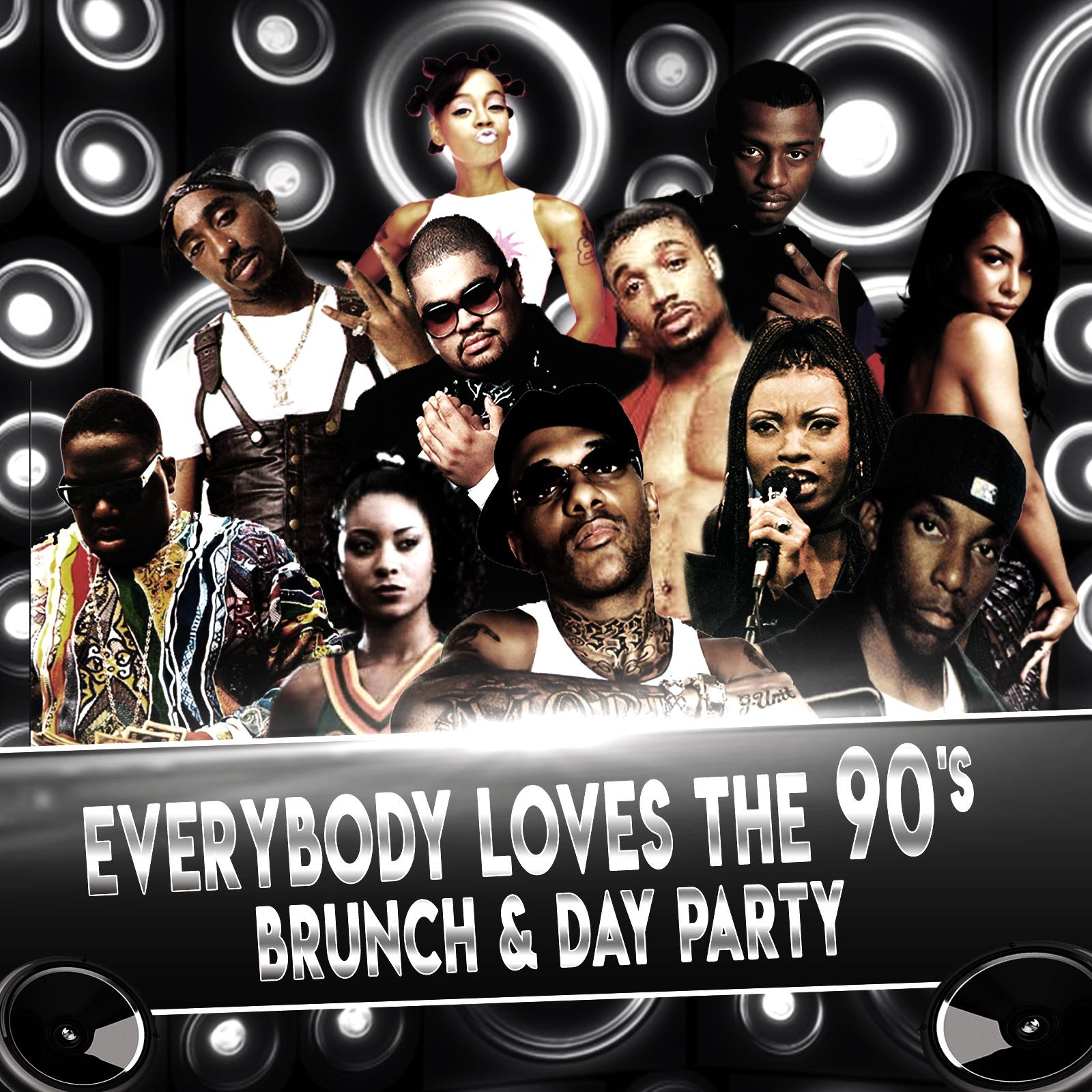 Everybody Loves The 90's - Brunch & Day Party - Bad Boy VS Death Row Edition. Everybody Loves The 90's - Brunch & Day Party - Bad Boy VS Death Row Edition