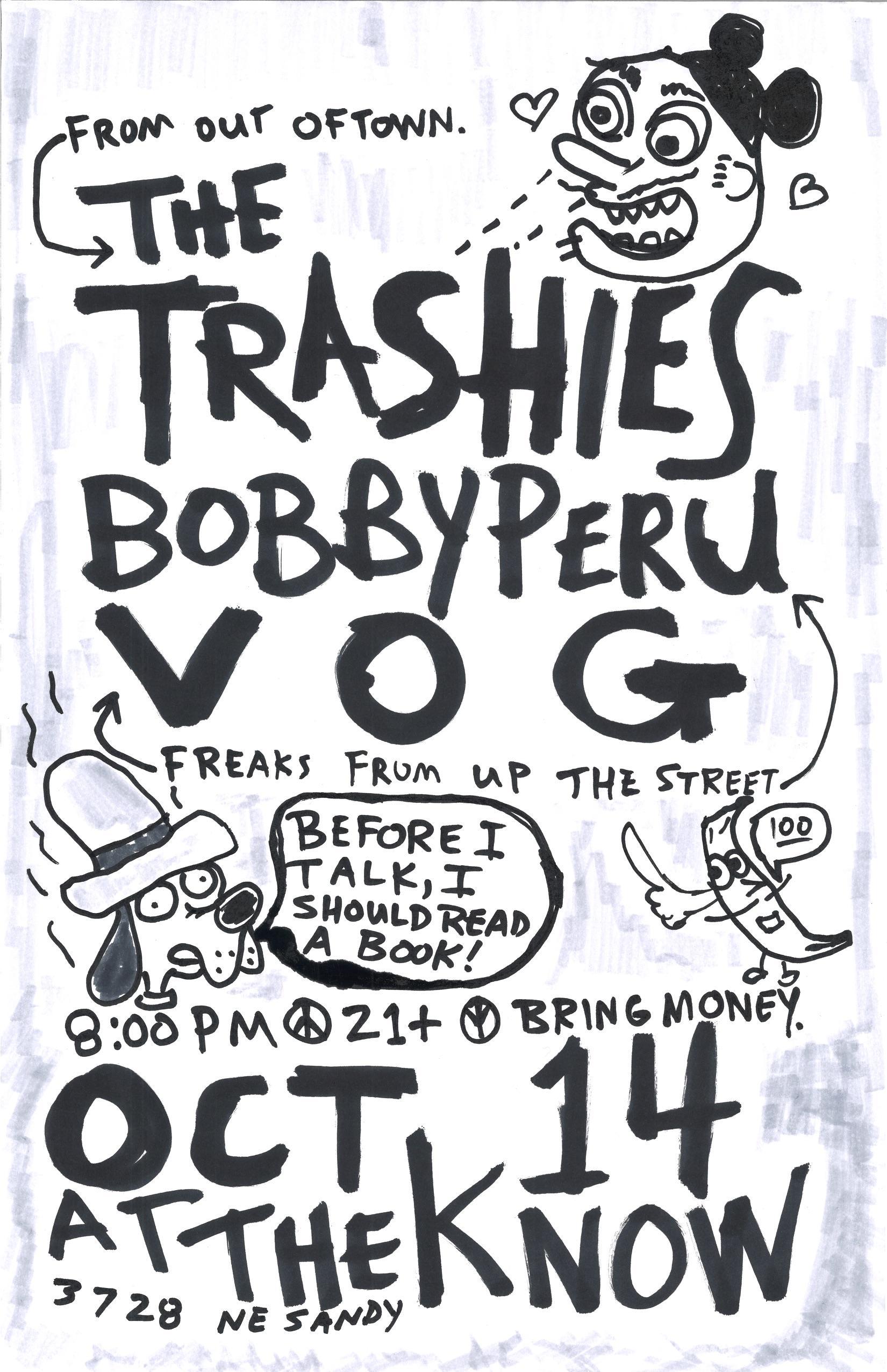 The Trashies // Bobby Peru // Cool Flowers