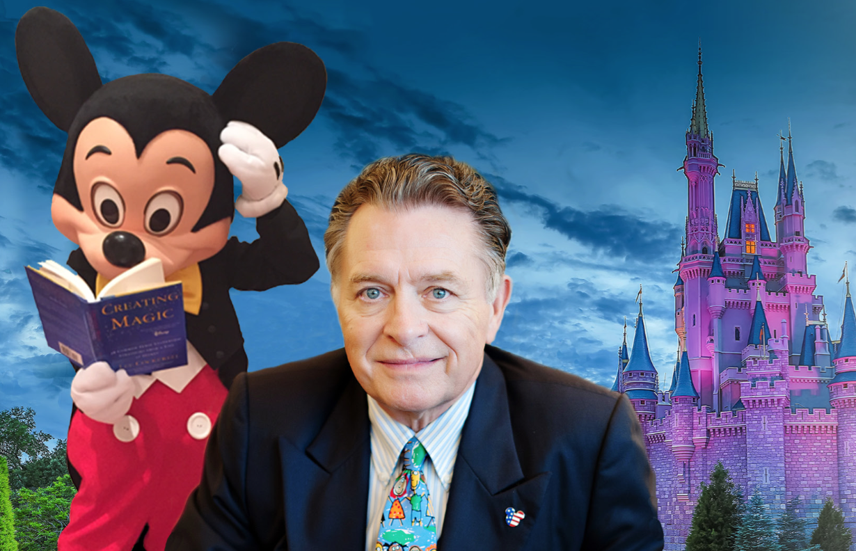 """""""YOU Can Create Disney Magic Too"""" with Lee Cockerell"""