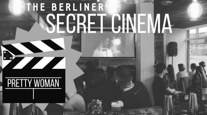 Berliner Secret Cinema: Pretty Woman