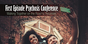 First Episode Psychosis -- Walking Together on the...