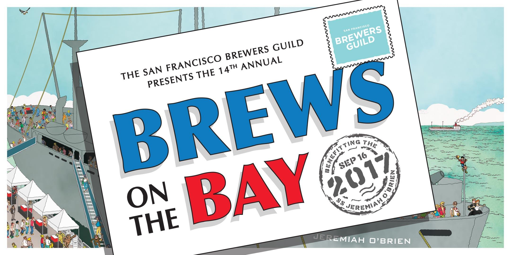 Brews on the Bay 2017 at SS Jeremiah O\'Brien in San Francisco ...
