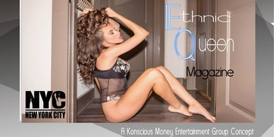 Ethnic Queen Magazine & Girl 9 Magazine Model Casting Calls 2018