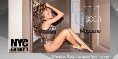 Ethnic Queen Magazine & Girl 9 Magazine Print Model Casting Calls 2018