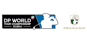 DP WORLD TOUR CHAMPIONSHIP 2017 GENERAL ADMISSION...