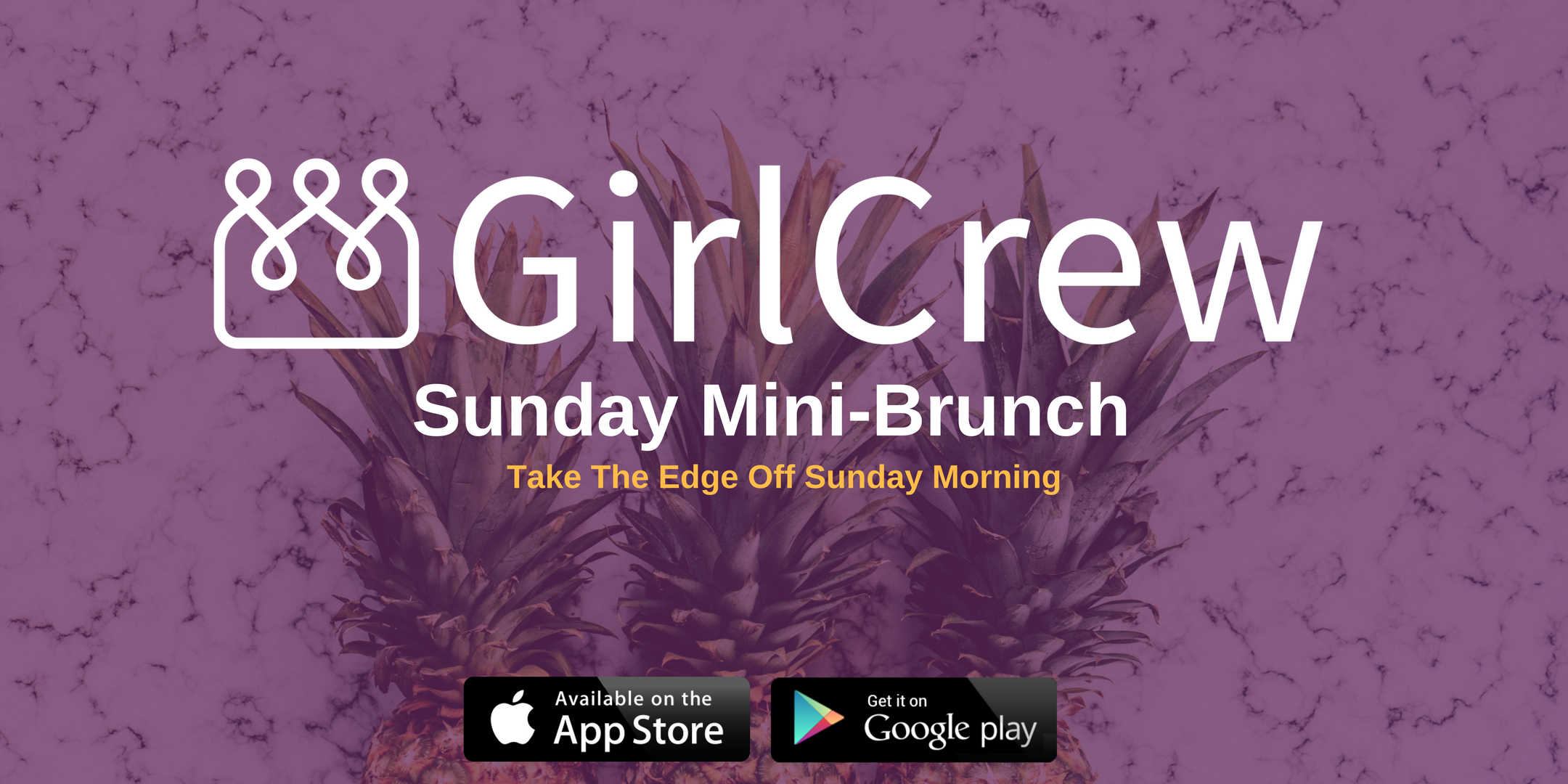 GirlCrew Mini-Brunch