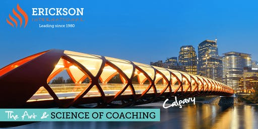 The Art & Science of Coaching - Calgary