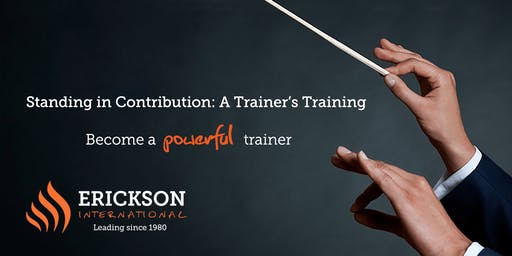 Standing in Contribution: A Trainer's Training - Vancouver