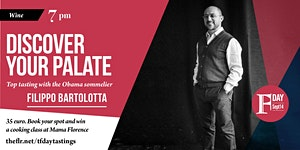 The Florentine Day: Discover your Palate with Filippo...