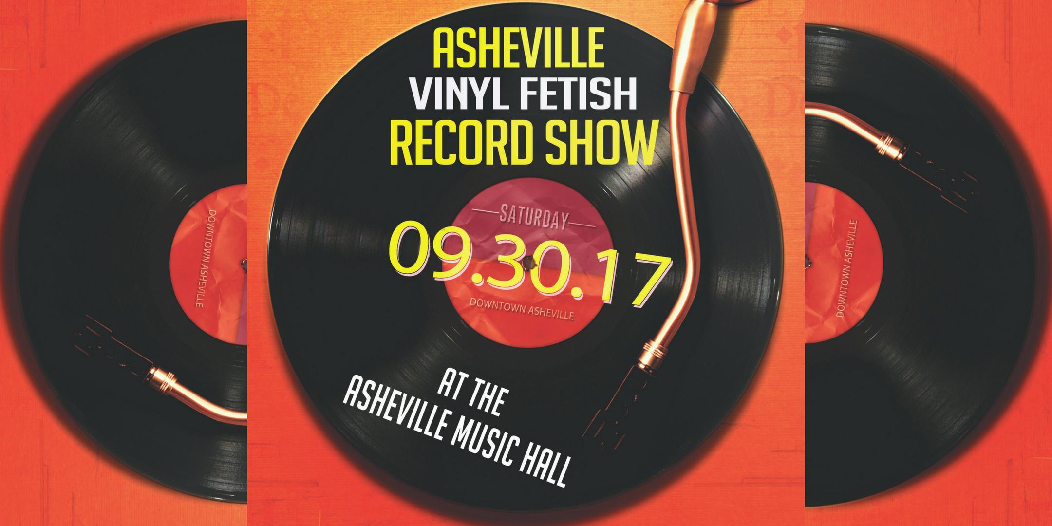 1st Annual Asheville Vinyl Fetish Record Convention