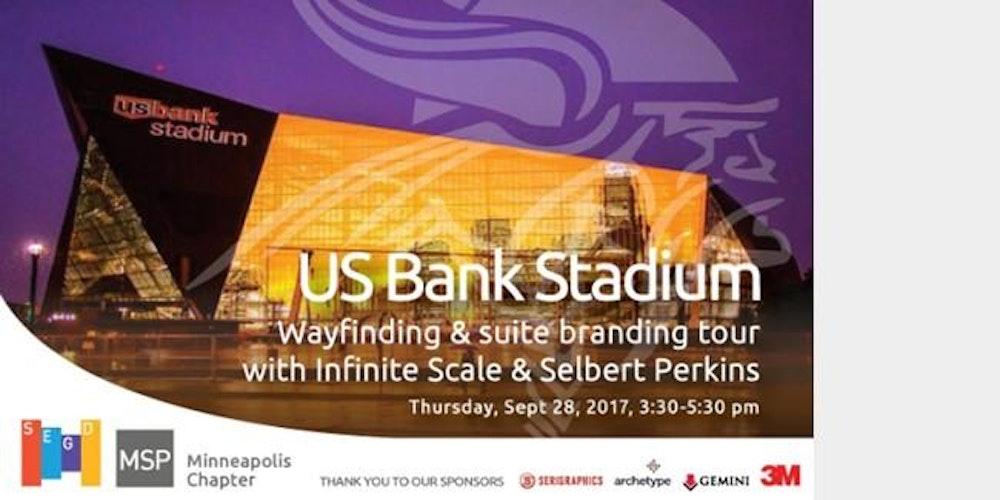 SEGD MSP US Bank Stadium Tour Tickets Thu Sep At - Us bank energy park st paul maps