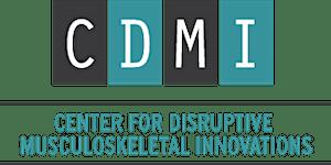 Musculoskeletal Innovations: CDMI Fall Symposium