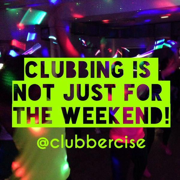 CLUBBERCISE Wednesday23rd August @ De Ferrers