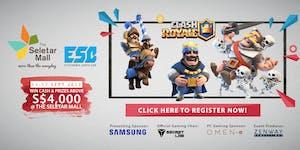 The Seletar Mall Esports Festival - Clash Royale...