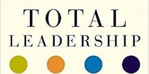 Workshop: Total Leadership with Stew Friedman