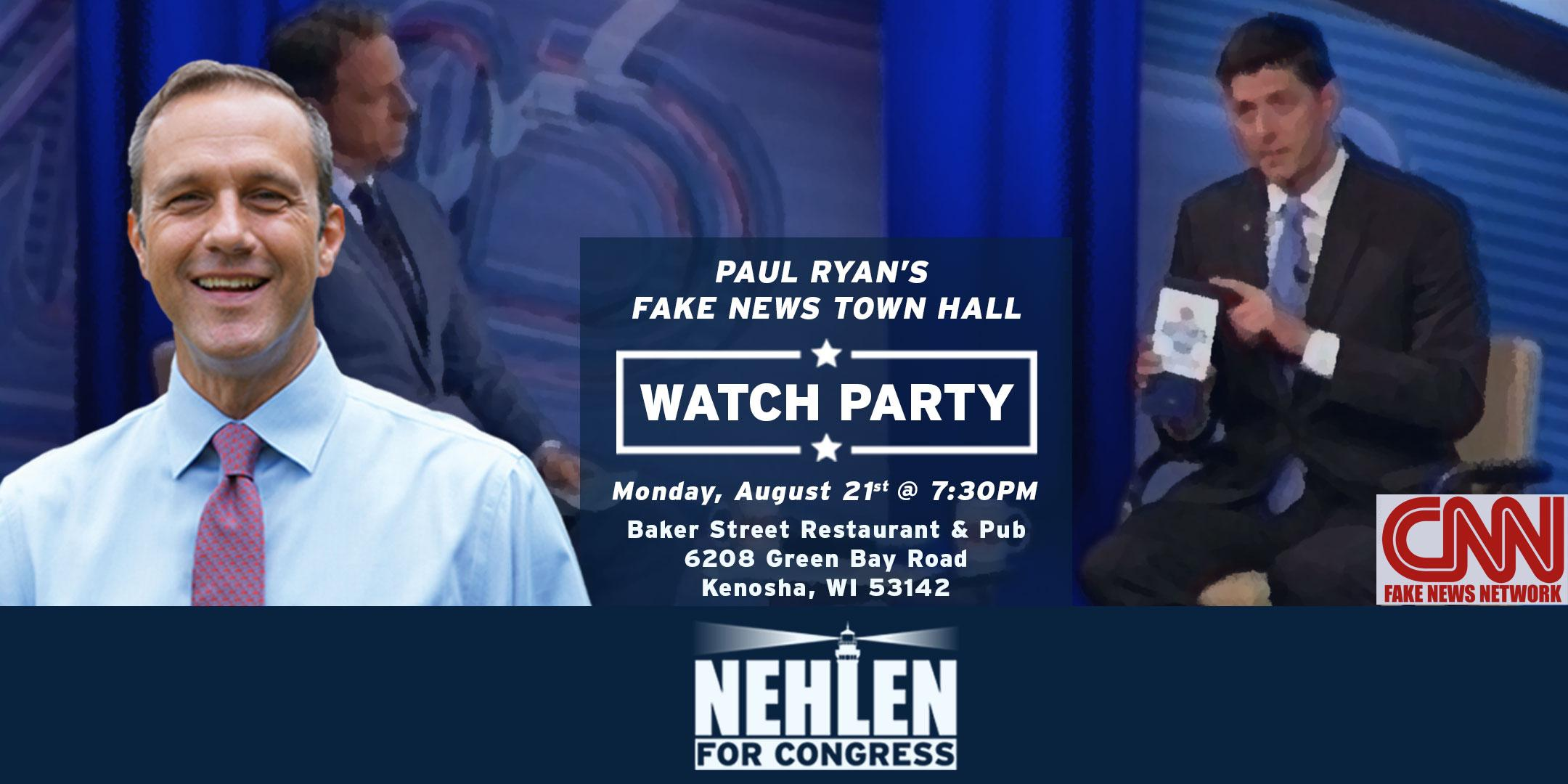 Paul Ryan Fake News Town Hall Watch Party
