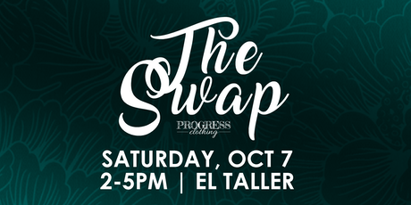 The Swap | Fundraiser for Progress Clothing tickets