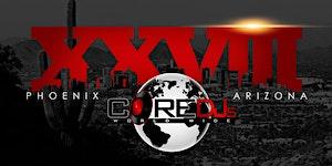 The Core DJ's Retreat 28, Phoenix Arizona...