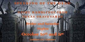 2017 SPEAKING OF THE DEAD LOCKHART CEMETERY TOUR