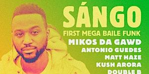 SANGO // Braza's Mega Baile Funk at 1015 FOLSOM