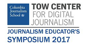Tow Center for Digital Journalism: Educator's Symposium