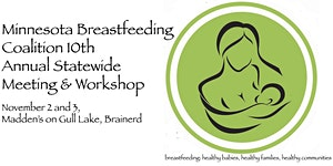 Minnesota Breastfeeding Coalition 10th Annual...