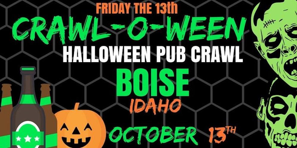 Friday The 13th! - Crawl-O-Ween - Boise [Halloween Pub Crawl ...