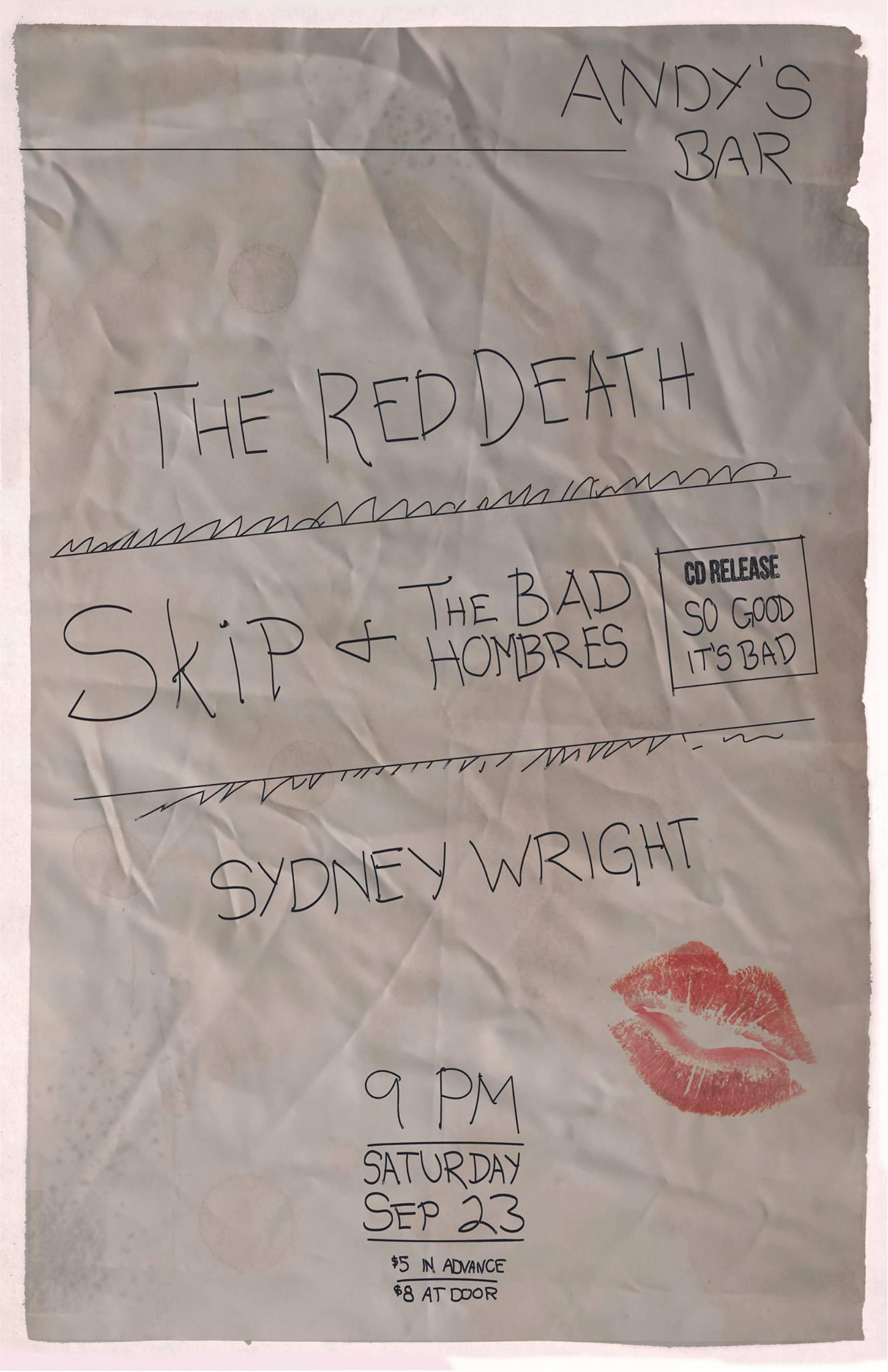 Skip and the Bad Hombres ALBUM RELEASE SHOW w/ Red Death, Sydney Wright