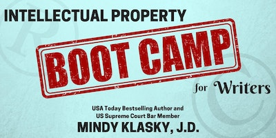 Intellectual Property Boot Camp for Writers (September 2017)