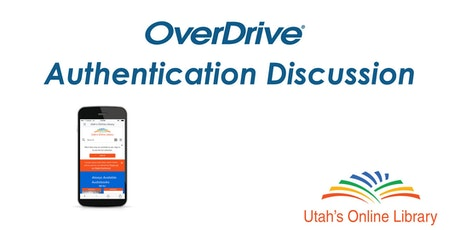OverDrive Authentication Discussion - Utah's Online Library tickets