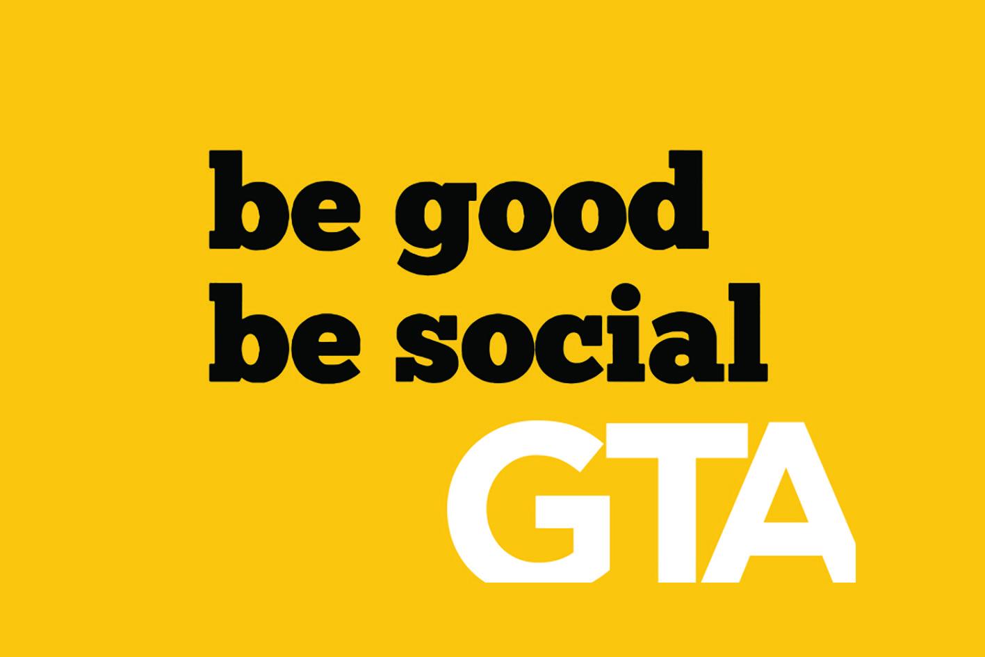 Be Good Be Social GTA 2017 #BGBSGTA