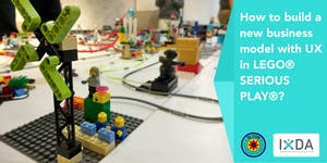 """"""" How to build a new business model with UX in LEGO®..."""