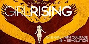 "Film Screening: ""Girl Rising"" Stories to Educate and..."
