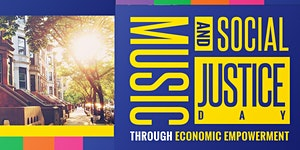 Music & Social Justice Day - Brooklyn Music Week