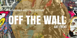 Off The Wall 2017 Experience | feat. The Redeemed Art...