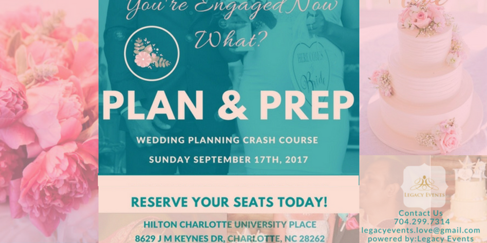 Plan Prep Wedding Planning Crash Course Tickets Sun Sep 17 2017 At 10 00 Am Eventbrite